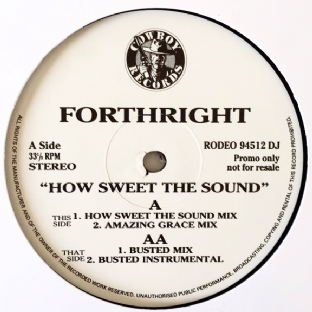 "Forthright ‎- How Sweet The Sound (12"") (Promo) (VG/NM)"